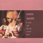 pochette de l'album de Karen Dalton : It's So Hard To Tell Who's Going To Love You The Best