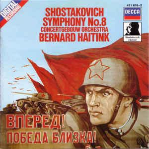 pochette de la 8e symphonie de chostakovitch éditée par decca. Direction Bernard Haitink