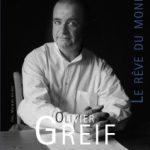 Olivier Greif. Le rêve du monde, de Brigitte François-Sappey et Jean-Michel Nectoux (dir.)