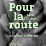 Pablo Cueco : Pour la route