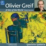 Olivier Greif, A Tale of the World : tout un monde en musique
